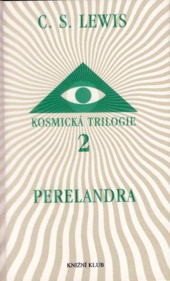Kosmická trilogie 2 - Perelandra