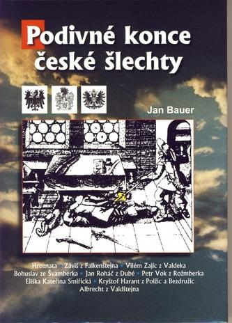 Podivné konce české šlechty