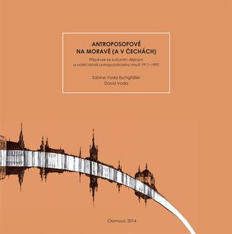 Antroposofové na Moravě (a v Čechách)