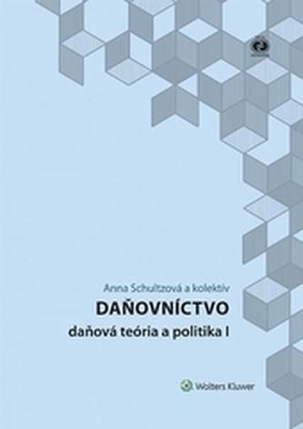 Daňovníctvo - daňová teória a politika I., 2. vydanie