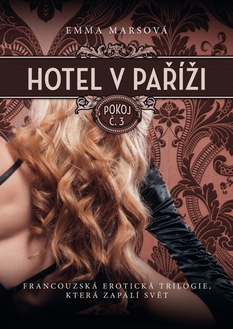 Hotel v Paříži: pokoj č. 3 - Emma Mars