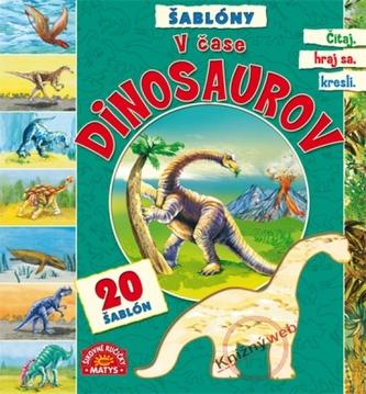 V čase dinosaurov - Šablóny