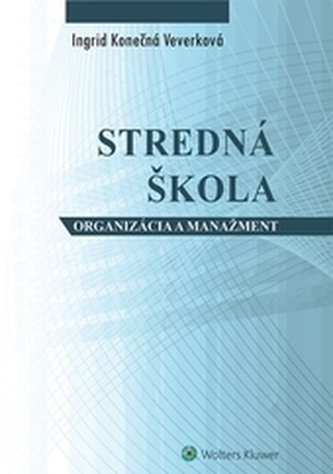Stredná škola - ogranizácia a manažment