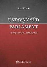 Ústavný súd a parlament v konštitučnej demokracii