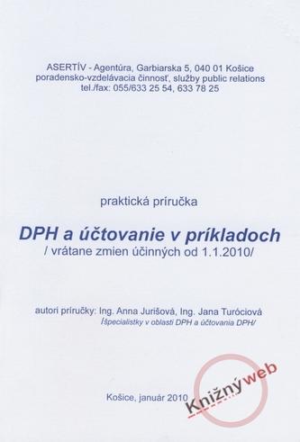 DPH a účtovanie v príkladoch /vrátane zmien účinných od 1.1.2001/