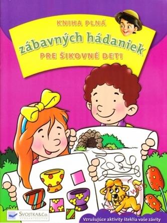 Kniha plná zábavných hádaniek pre šikovné deti