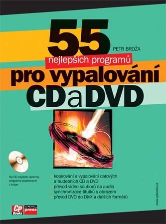55 nejlepších programů pro vypalování CD a DVD - Petr Broža; Roman Kučera