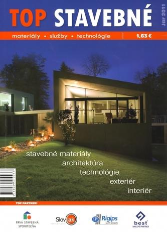 Top stavebné materiály, služby, technológie jar 2011
