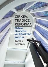 Církev, tradice, reforma