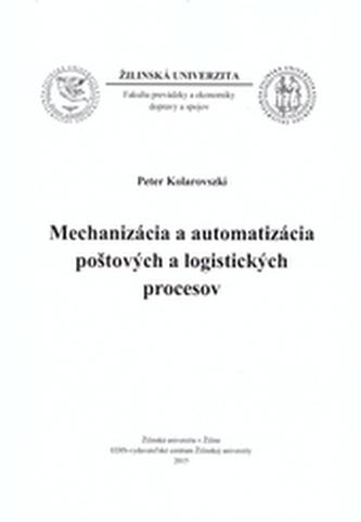 Mechanizácia a automatizácia poštových a logistických procesov