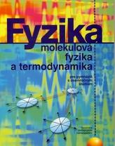 Fyzika, molekulová fyzika a termodynamika