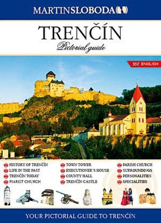 Trenčín obrázkový sprievodca ANG - Pictorial guide