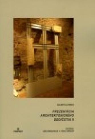 Prezentácia architektonického dedičstva II.