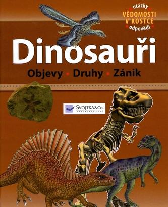 Dinosauři - Objevy, Druhy, Zánik