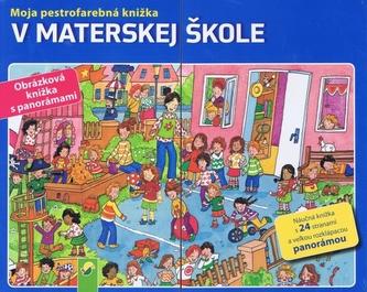 V materskej škole- Moja pestrofarebá knižka