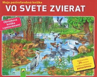Vo svete zvierat-Moja pestrofarebná knižka