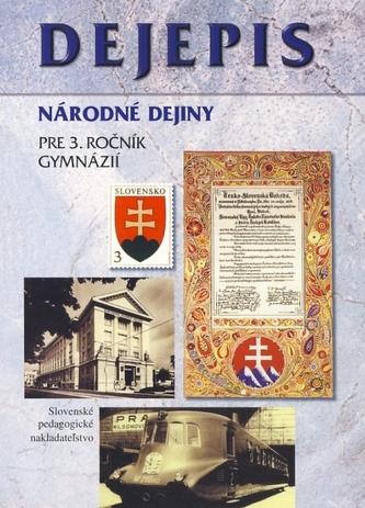 Dejepis pre 3. ročník gymnázií - Národné dejiny - 2. vydanie