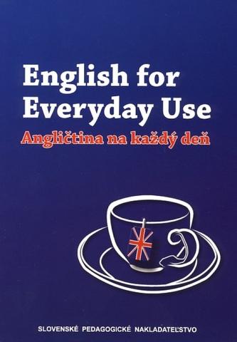 English for Everyday Use - Angličtina na každý deň