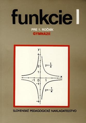 Funkcie 1 pre 1.ročník gymnázií - 5. vydanie