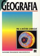 Geografia pre 4. ročník gymnázií - 4. vydanie