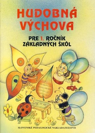 Hudobná výchova pre 1. ročník základných škôl - 3.vyd