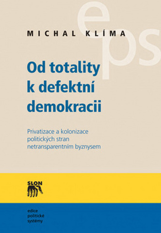 Od totality kdefektní demokracii