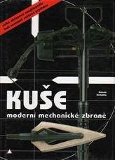Kuše - Moderní mechanické zbraně
