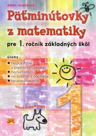 Päťminútovky z matematiky pre 1.ročník základných škôl - 2. vydanie