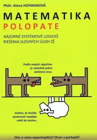 Polopate - Matematika- Názorné systémové logické riešenia slovných úloh ZŠ