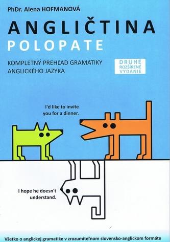 Polopate - Angličtina-2.vydanie-kompletný prehľad gramatiky