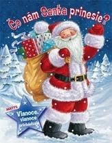 Čo nám Santa prinesie?