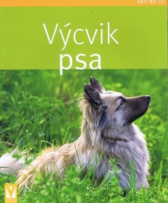 Výcvik psa - Jak na to