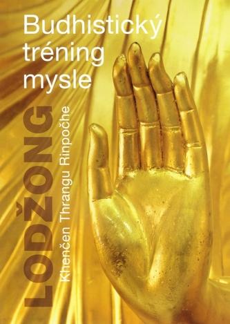 Lodžong - Budhistický tréning mysle