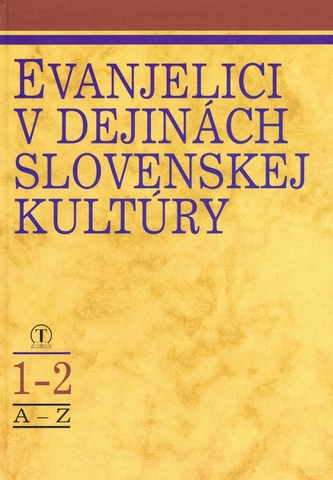 Evanjelici v dejinách slovenskej kultúry 1, 2