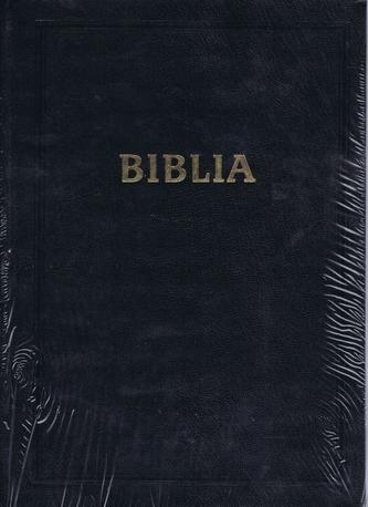 BIBLIA : Písmo sväté Starej a Novej zmluvy