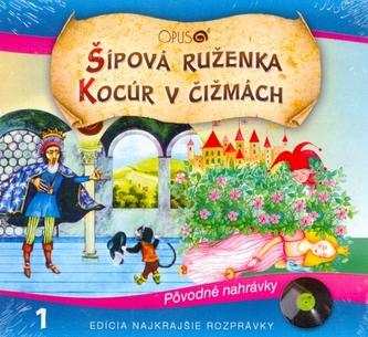CD-Najkrajšie rozprávky 1 - Šípová Ruženka, Kocúr v čižmách - autor neuvedený