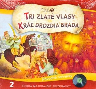 CD-Najkrajšie rozprávky 2 - Tri zlaté vlasy, Kráľ drozdia brada - autor neuvedený