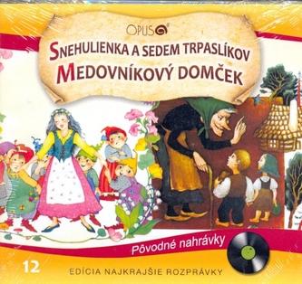 CD-Najkrajšie rozprávky 12-Snehulienka a sedem trpaslíkov, Medovníkový domček - Jörg Meidenbauer