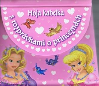 Moja kabelka s rozprávkami o princeznách