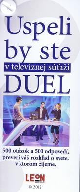 Uspeli by ste v televíznej súťaži DUEL?