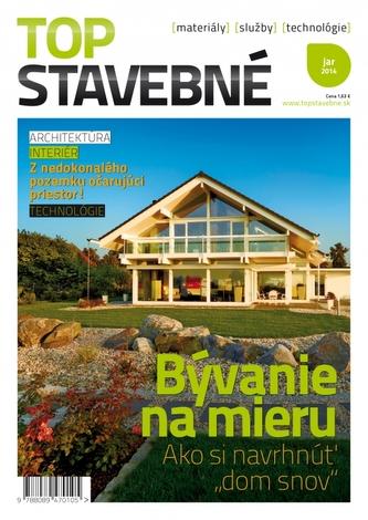 Top stavebné materiály, služby, technológie jar 2014