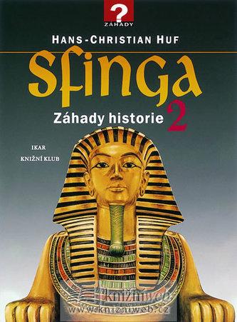 Sfinga - Záhady historie 2