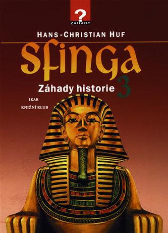 Sfinga - Záhady historie 3