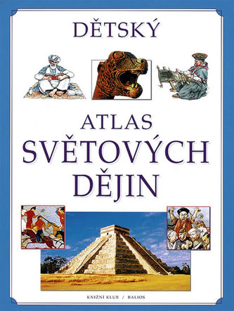 Dětský atlas světových dějin