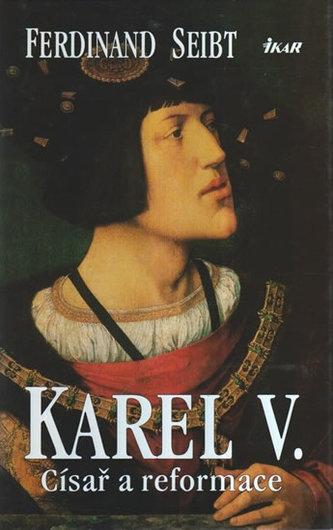 Karel V. (Císař a reformace)