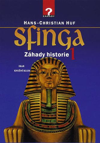 Sfinga - Záhady historie 1