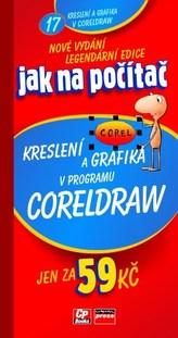 Jak na počítač Kreslení a grafika v programu CorelDraw