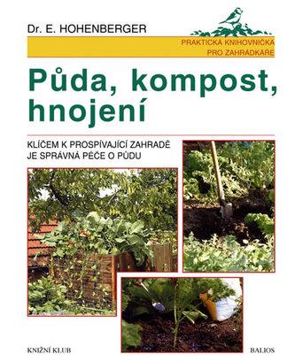 Půda, kompost, hnojení