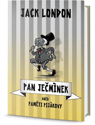 Pan Ječmínek aneb paměti pijákovy - London Jack