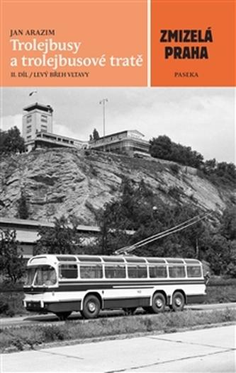Trolejbusy a trolejbusové tratě 2